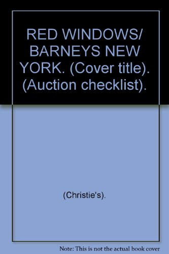 RED WINDOWS/ BARNEYS NEW YORK. (Cover title). (Auction checklist). (Barneys New York Check)