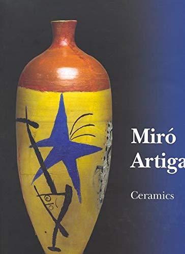 Miró: Catalogue Raisonné, Ceramics: 1941-1981 (Catalogue Raisonne) - Joan Miro Ceramics