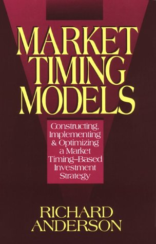 Market Timing Models  Constructing  Implementing   Optimizing A Market Timing Based Investment Strategy
