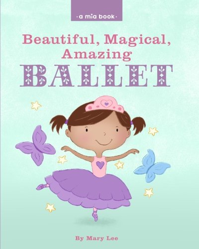 Download beautiful magical amazing ballet a mia book book pdf download beautiful magical amazing ballet a mia book book pdf audio idl56u9js fandeluxe Images