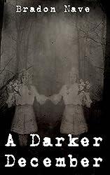 A Darker December