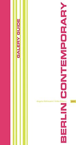Read Online Berlin Contemporary 2008/09: Gallery Guide for Berlin ePub fb2 ebook