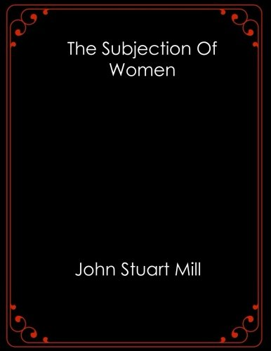 Image of The Subjection of Women