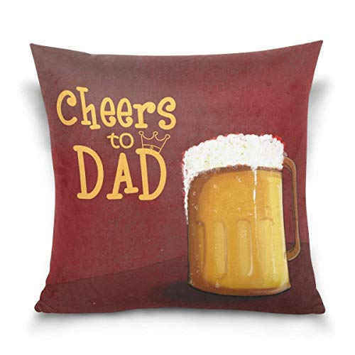 (Soft Throw Pillow Cover Happy Father's Day Cheers to Dad Decorative Pillow Case Cushion Cover for Sofa Bedroom Car 18 x 18 Inch 45 x 45)