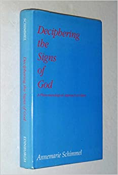 Deciphering the Signs of God: Phenomenological Approach to Islam