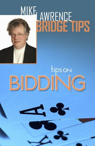 Tips on Bidding by Mike Lawrence (March 31,2015)