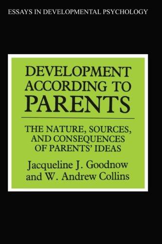 Development According to Parents (Essays in Developmental Psychology)