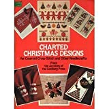 Charted Christmas Designs for Counted Cross-Stitch and Other Needlecrafts, Lindberg Press Staff, 0486243567