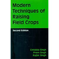 Modern Techniques of Raising Field Crops