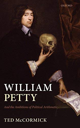 And the Ambitions of Political Arithmetic William Petty