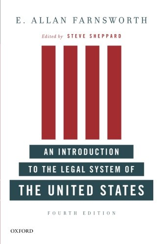 An Introduction to the Legal System of the United States, Fourth Edition -