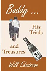 Buddy . . . His Trials and Treasures by Edwinson, Will (2005) Paperback Paperback
