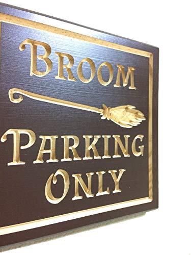 Wood Halloween Sign Witch Broom Parking Only Sign Halloween Decor]()