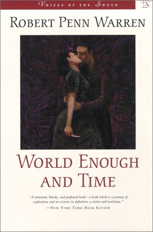 World Enough and Time: A Novel (Voices of the South)