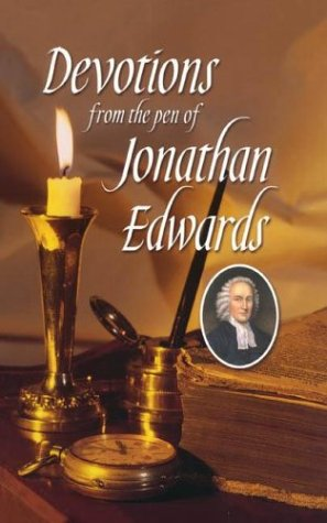 Devotions from the Pen of Jonathan Edwards pdf