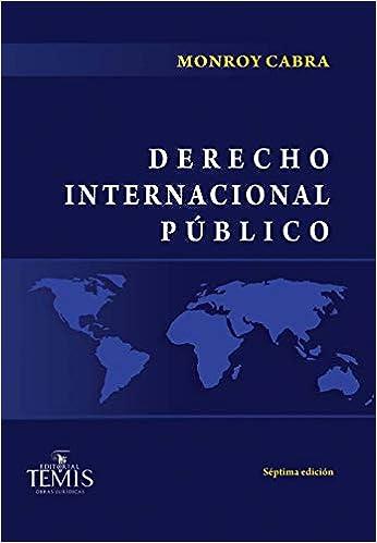 DERECHO INTERNACIONAL PÚBLICO: Marco Gerardo Monroy Cabra: 9789583511905: Amazon.com: Books