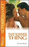 That Summer Thing by Pamela Bauer front cover