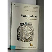 DECHETS URBAINS. Nature et caractérisation