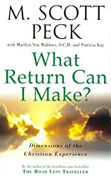 What Return Can I Make?: Dimensions of the Christian Experience (New-age)