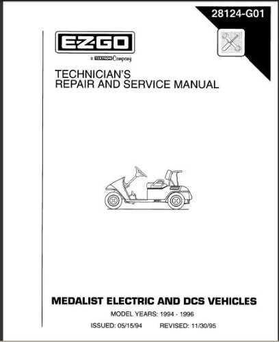 EZGO 28124G01 1994-1996 Repair Manual For Medalist (Fleet/Freedom/4Caddy) Golf Cars & Personal Vehicles by E-Z-GO