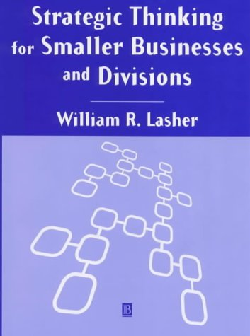Strategic Thinking for Smaller Businesses and   Divisions