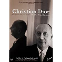 Christian Dior: Le Couturier et Son Double / The Man Behind the Myth