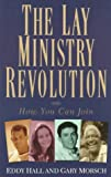 img - for The Lay Ministry Revolution: How You Can Join book / textbook / text book