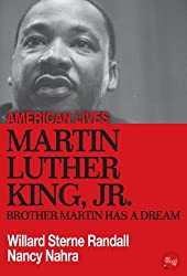 Martin Luther King Jr.: Brother Martin Has A Dream (American Lives)