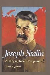 Joseph Stalin: A Biographical Companion (Biographical Companions)