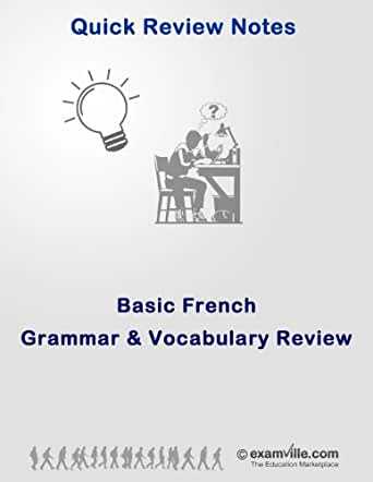 Basic French Grammar and Vocabulary Review (Quick Review Notes)