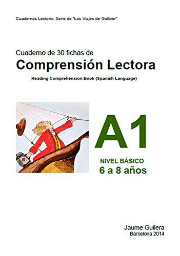Fichas para nios de 6 a 8 aos. Nivel Bsico A. Cuaderno 1.: Cuadernos de compresin lectora