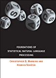 Foundations of Statistical Natural Language Processing (The MIT Press)