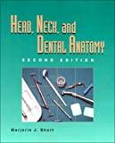 img - for Head, Neck, and Dental Anatomy book / textbook / text book
