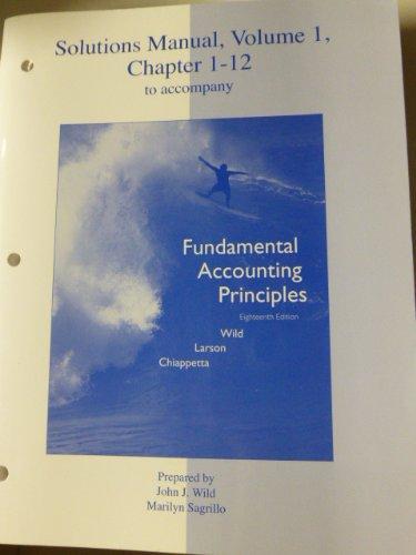 SSM Vol. 1 Chapter 1-12 for Fundamental Accounting Principals 18th ED