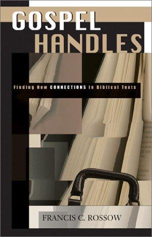 Gospel Handles: Finding New Connections in Biblical Texts