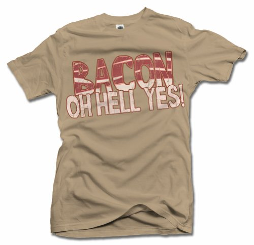 Bacon Oh Hell Yes Men's Large Sand Funny T-Shirt