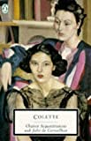 Chance Acquaintances and Julie de Carneilhan, Sidonie-Gabrielle Colette, 0140100326