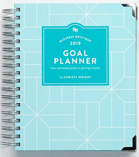Business Boutique Goal Planner 2019: Your Personal Guide to Getting Results