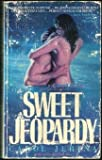 Sweet Jeopardy, Carol Jerina, 1557731373