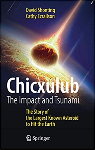 Chicxulub: The Impact and Tsunami: The Story of the Largest