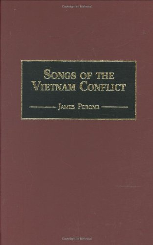 Songs of the Vietnam Conflict (Music Reference Collection) by James E Perone