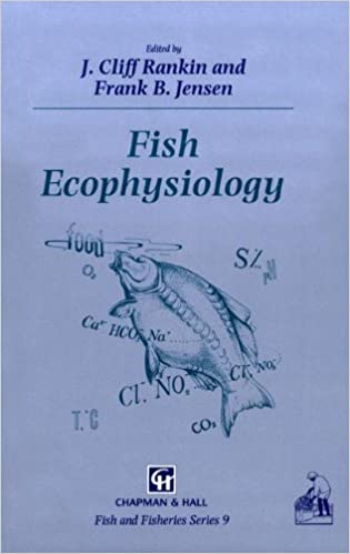 Fish Ecophysiology (Fish & Fisheries Series)