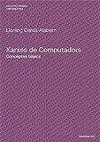 Xarxes de Computadors, Llorenç Cerdà Alabern, 8483019345