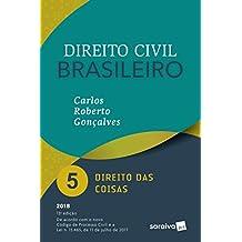 Direito Civil Brasileiro 5. Direito das Coisas