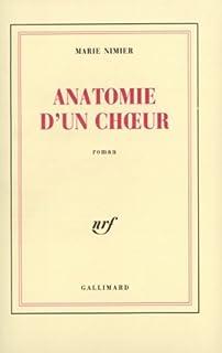 Anatomie d'un choeur, Nimier, Marie
