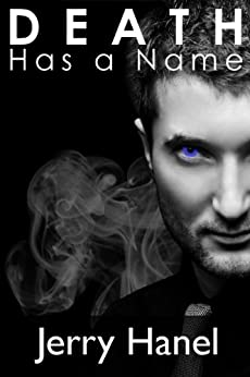 Death Has a Name (The Brodie Wade Series Book 2) by [Hanel, Jerry]