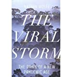 img - for The Viral Storm: The Dawn of a New Pandemic Age (Paperback) - Common book / textbook / text book