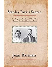 Stanley Park's Secret: The Forgotten Families of Whoi Whoi, Kanaka Ranch, and Brockton Point
