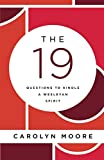 The 19: Questions to Kindle a Wesleyan Spirit