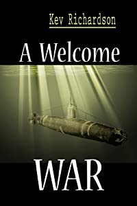 A Welcome War (A Family Series Book 4)